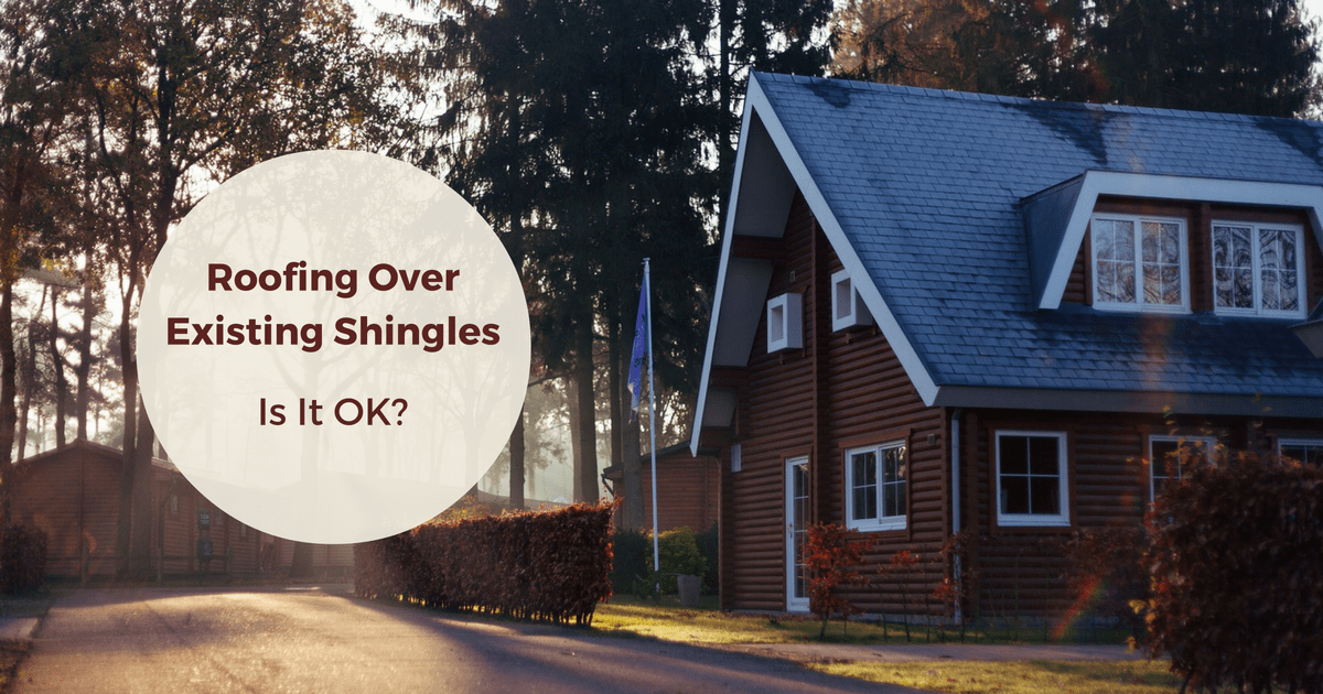 Roofing Over Existing Shingles Is It Ok American